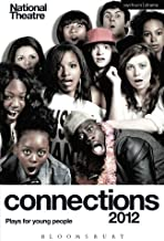 National Theatre Connections 2012 (Play Anthologies) by Various Various Authors (2012-06-05)