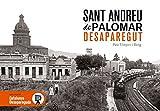Sant Andreu de Palomar desaparegut: 34 (Catalunya desapareguda)