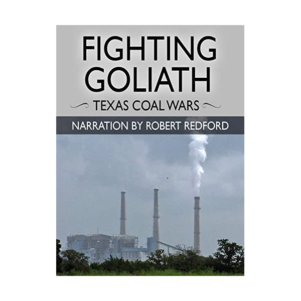 Fighting Goliath: Texas Coal Wars – Narration by Robert Redford