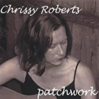 Patchwork by Chrissy Roberts (2003-05-03)