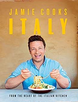 Jamie Cooks Italy by [Jamie Oliver]