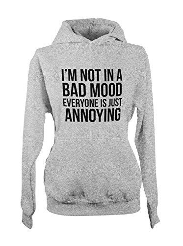 Preisvergleich Produktbild I'm Not In A Bad Mood Everyone is Just Annoying Komisch Damen Hoodie Sweatshirt Grau Medium