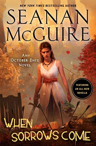 When Sorrows Come An October Daye Novel product image