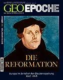 GEO Epoche: Martin Luther und die Reformation: Europa im Zeitalter der Glaubensspaltung, 1517 - 1618 - Michael Schaper