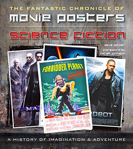 Science Fiction Movie Posters: The Fantastic Chronicle of Movie Posters (Movie Poster Masterpieces)