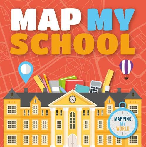 Brundle, H: Map My School