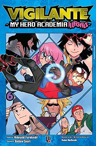 Vigilante My Hero Academia Illegals Vol. 06