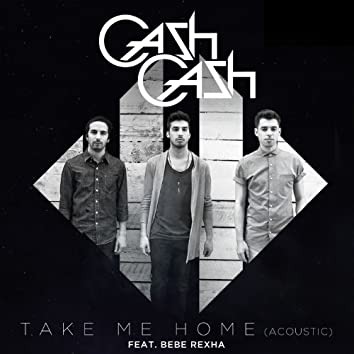 Take Me Home (feat. Bebe Rexha) [Acoustic]