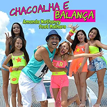 Chacoalha e Balança (feat. Malharo)