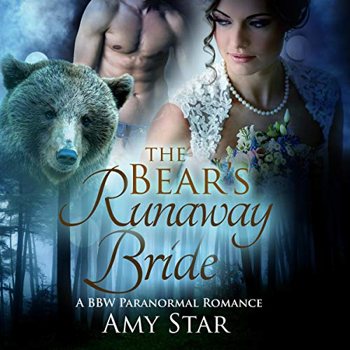 The Bear's Runaway Bride: A Paranormal Shifter Romance  By  cover art