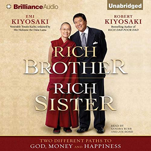 Rich Brother, Rich Sister     Two Different Paths to God, Money and Happiness              By:                                                                                                                                 Robert Kiyosaki,                                                                                        Emi Kiyosaki                               Narrated by:                                                                                                                                 Sandra Burr,                                                                                        Jim Bond                      Length: 12 hrs and 8 mins     3 ratings     Overall 4.7