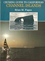 Cruising Guide to California Channel Islands 0884960935 Book Cover