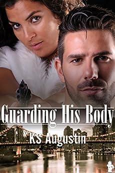 Guarding His Body (English Edition) por [KS Augustin]