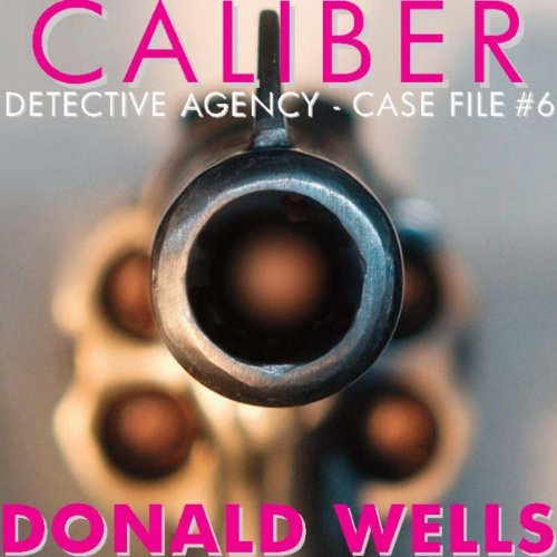 Caliber Detective Agency - Case File No. 6 audiobook cover art