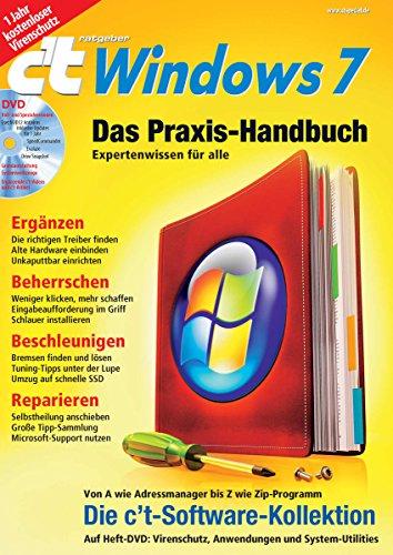 c't ratgeber Windows 7: Das Praxis-Handbuch, Expertenwissen für alle