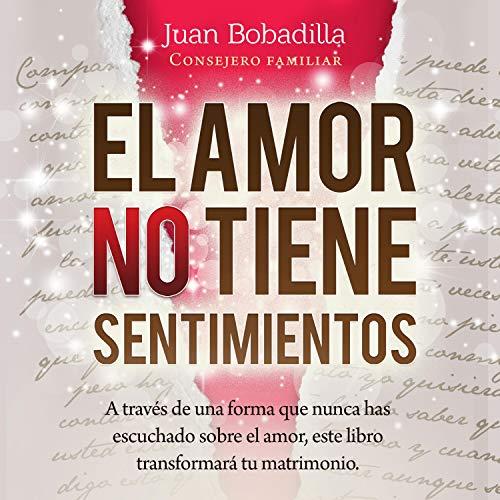 El Amor No Tiene Sentimientos [Love Has No Feelings] cover art