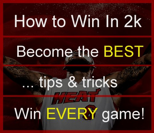 How to Win in NBA 2K: Learn the tips and tricks to the best basketball game in the world (English Edition)