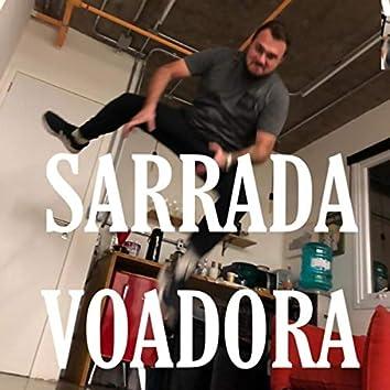 Sarrada Voadora (feat. Dhado Prixcu)