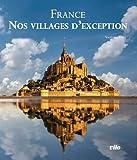 France - Nos villages d'exception