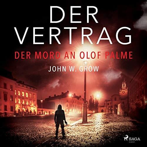 Der Vertrag - Der Mord an Olof Palme Titelbild