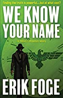 We Know Your Name: A Project Pegasus Novel