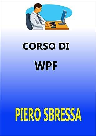 WPF: Windows Presentation Foundation