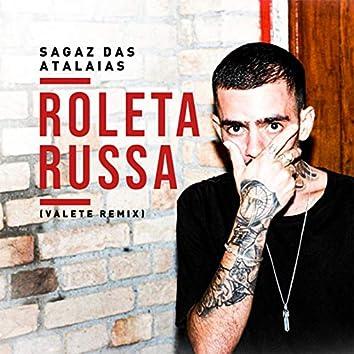 Roleta Russa (Velete Remix)