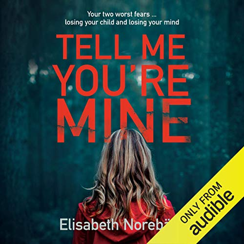 Tell Me You're Mine audiobook cover art