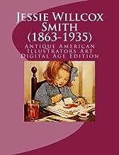 Jessie Willcox Smith (1863-1935) Antique American Illustrators Art: Digital Age Edition