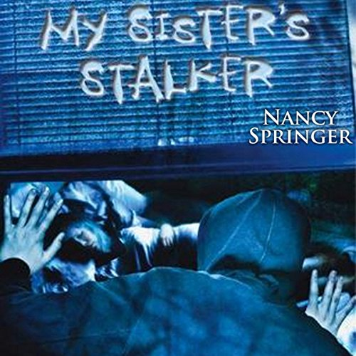My Sister's Stalker cover art