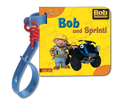 Bob und Sprinti (Buggy-Bücher: Bob, der Baumeister)