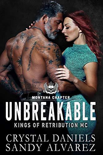 UNBREAKABLE (Kings of Retribution MC Book 5)