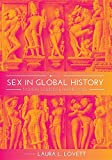 Sex in Global History: Modern Sources and Perspectives