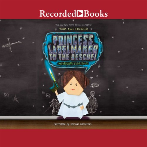 Princess Labelmaker to the Rescue audiobook cover art