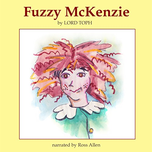 Fuzzy McKenzie audiobook cover art