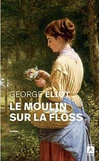 Le Moulin sur la Floss par George Eliot