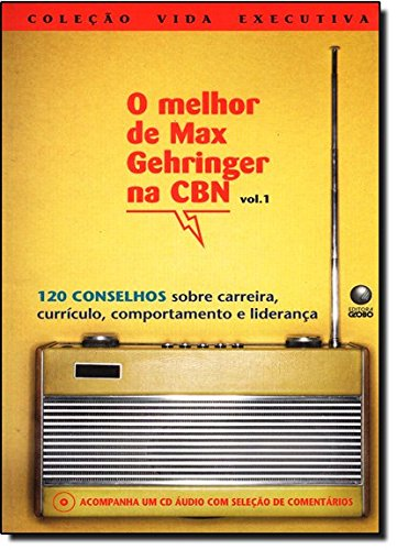 Melhor De Max Gehringer Na CBN - Volume 1