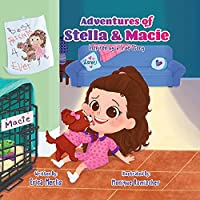 Adventures of Stella and Macie: Inspired by a True Story