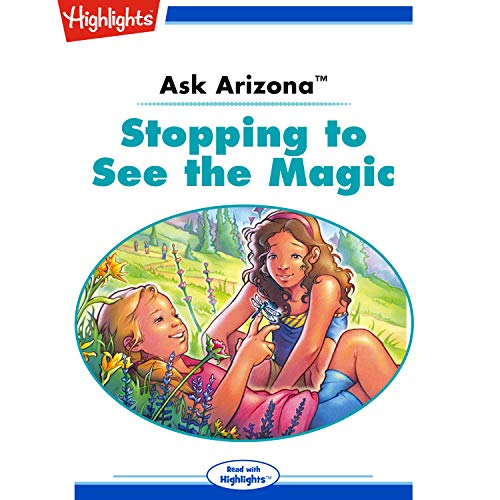 Ask Arizona: Stopping to See the Magic copertina