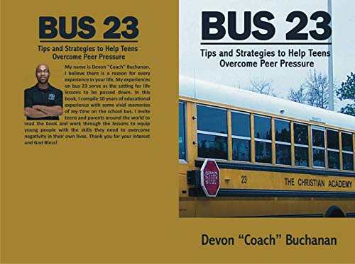 Bus 23: Tip and Strategies to Help Teens Overcome Peer Pressure (English Edition)