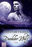 Feehan, C: Dunkler Wolf