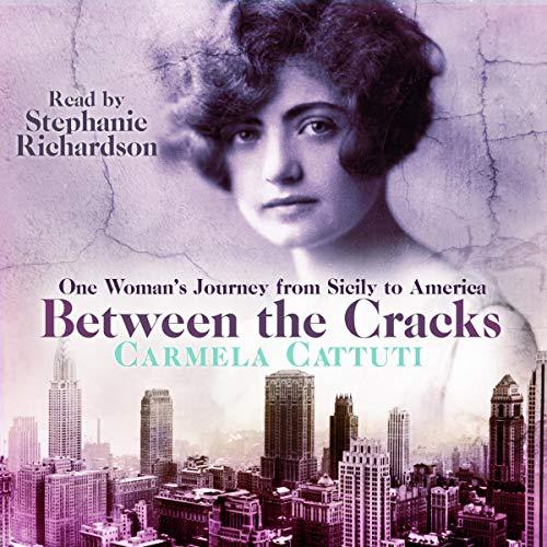Between the Cracks Audiobook By Carmela Cattuti cover art