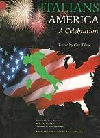Italians in America: A Celebration 0970263813 Book Cover