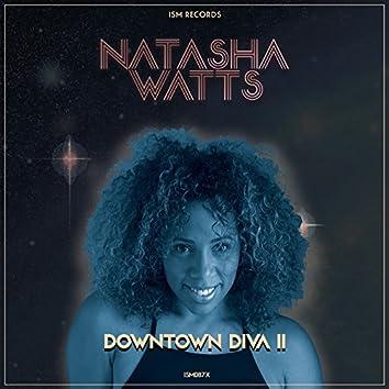 Downtown Diva II