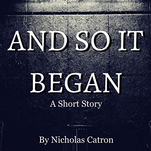 And So It Began audiobook cover art