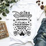 I'm A Disney Grandma It's Like A Regular Grandma But More Magical.