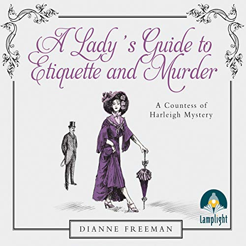 A Lady's Guide to Etiquette and Murder cover art