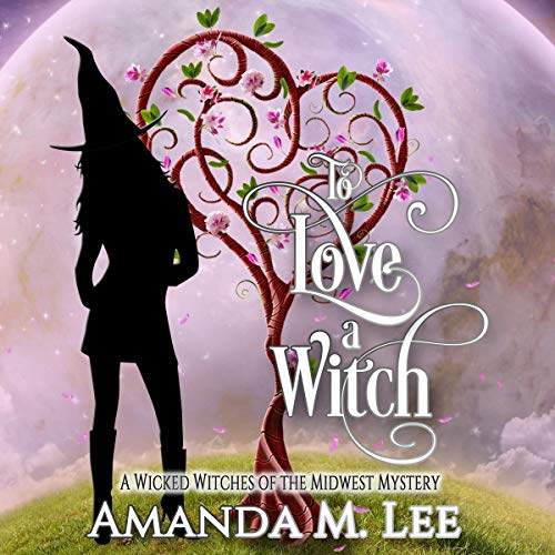 To Love a Witch audiobook cover art