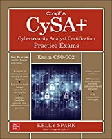 CompTIA CySA+ Cybersecurity Analyst Certification Practice Exams (Exam CS0-002), 2nd Edition Front Cover