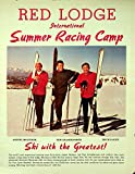 1969 Red Lodge International Summer Racing Camp Brochure, Ski with the Greatest! Anderl Molterer, Pepi Gramshammer, Erich Sailer